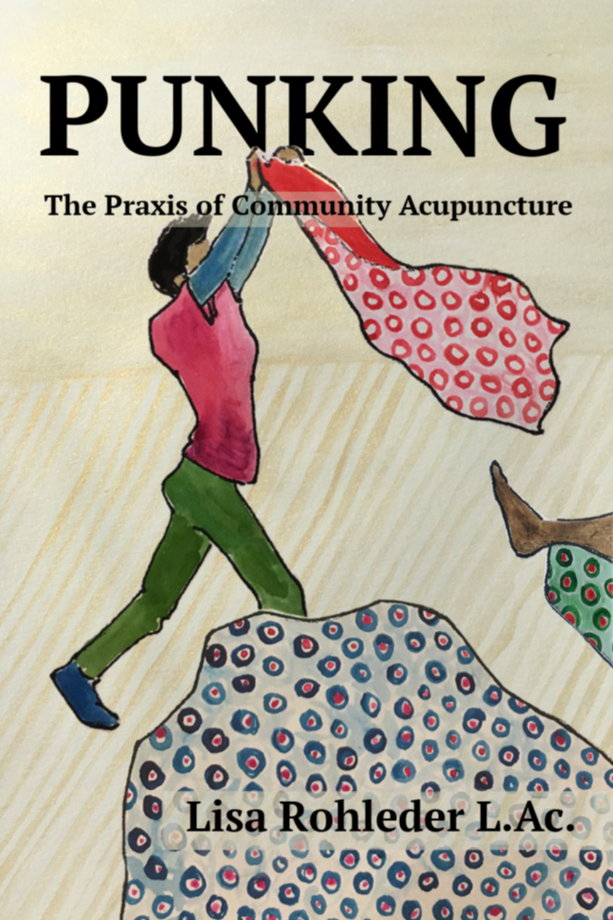 The cover of Punking: The Praxis of Community Acupuncture - A punk placing a blanket on a patient